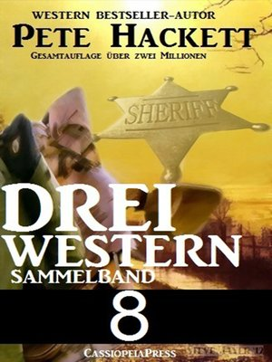 cover image of Pete Hackett--Drei Western, Sammelband 8