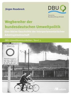 cover image of Wegbereiter der bundesdeutschen Umweltpolitik