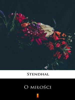 cover image of O miłości