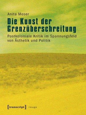 cover image of Die Kunst der Grenzüberschreitung
