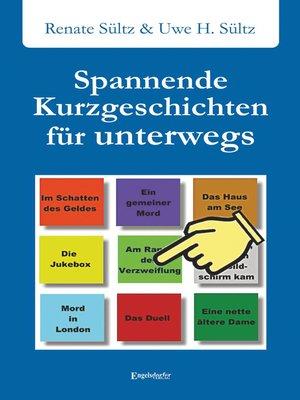 cover image of Spannende Kurzgeschichten für unterwegs