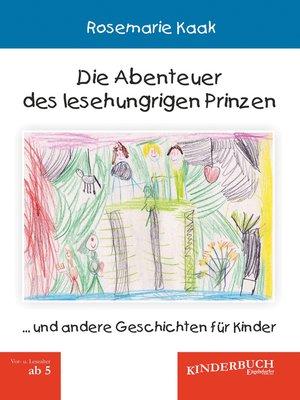 cover image of Die Abenteuer des lesehungrigen Prinzen