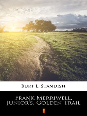 cover image of Frank Merriwell, Junior's, Golden Trail