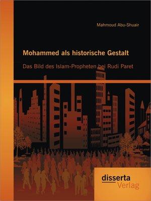 cover image of Mohammed als historische Gestalt