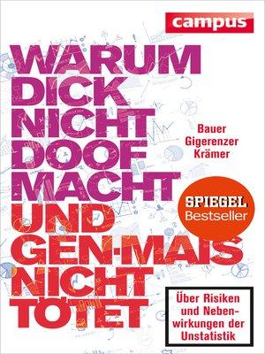 cover image of Warum dick nicht doof macht und Genmais nicht tötet