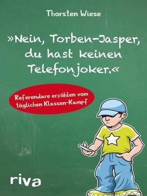 "cover image of ""Nein, Torben-Jasper, du hast keinen Telefonjoker."""