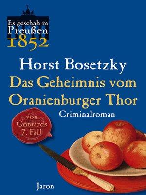 cover image of Das Geheimnis vom Oranienburger Thor