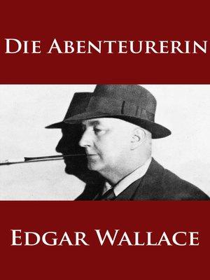 cover image of Die Abenteurerin
