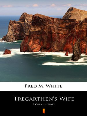 cover image of Tregarthen's Wife