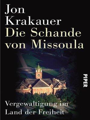 cover image of Die Schande von Missoula