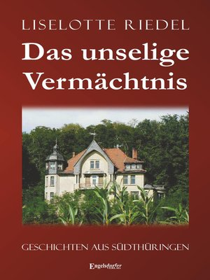 cover image of Das unselige Vermächtnis