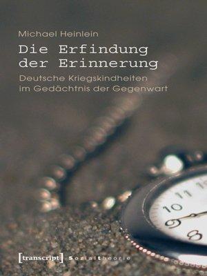 cover image of Die Erfindung der Erinnerung