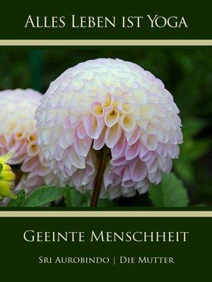 cover image of Geeinte Menschheit