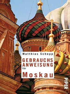 cover image of Gebrauchsanweisung für Moskau