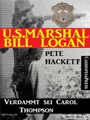 cover image of U.S. Marshal Bill Logan, Band 25