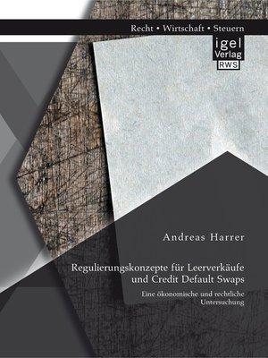 cover image of Regulierungskonzepte für Leerverkäufe und Credit Default Swaps