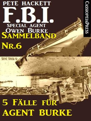 cover image of 5 Fälle für Agent Burke--Sammelband Nr. 6 (FBI Special Agent)