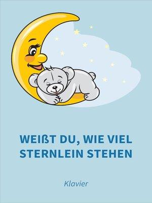 cover image of Weißt du, wie viel Sternlein stehen
