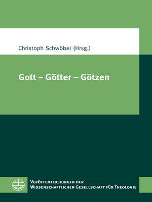 cover image of Gott – Götter – Götzen