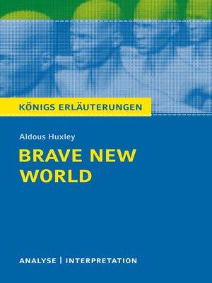 cover image of Brave New World--Schöne neue Welt. Königs Erläuterungen.