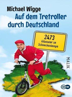 cover image of Auf dem Tretroller durch Deutschland