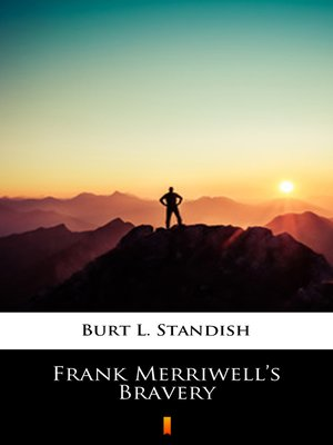 cover image of Frank Merriwell's Bravery