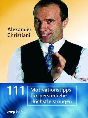 cover image of 111 Motivationstipps für persönliche Höchstleistungen