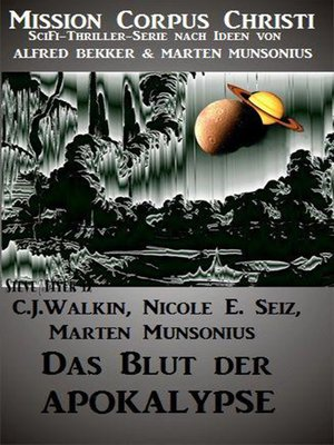 cover image of Das Blut der Apokalypse--Band 1 (Mission Corpus Christi)