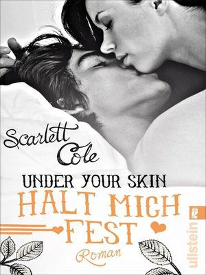 cover image of Under Your Skin. Halt mich fest