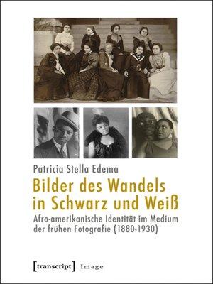 cover image of Bilder des Wandels in Schwarz und Weiß
