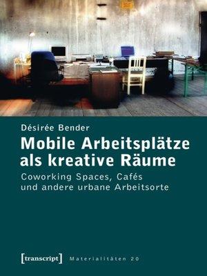 cover image of Mobile Arbeitsplätze als kreative Räume