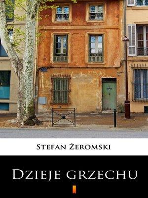 cover image of Dzieje grzechu