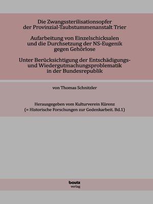 cover image of Die Zwangssterilisationsopfer der Provinzialtaubstummen-Anstalt Trier.