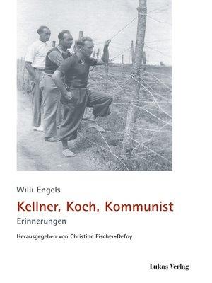 cover image of Kellner, Koch, Kommunist