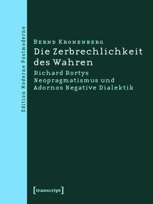 cover image of Die Zerbrechlichkeit des Wahren