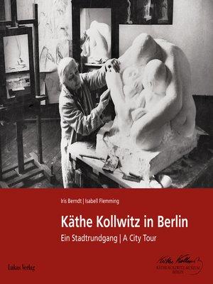cover image of Käthe Kollwitz in Berlin
