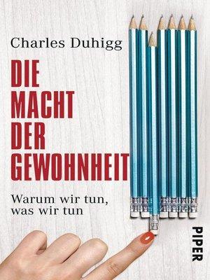 cover image of Die Macht der Gewohnheit