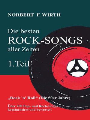 cover image of Die besten ROCK-SONGS aller Zeiten (1.Teil) »Rock 'n' Roll« (Die 50er Jahre)