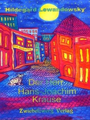 cover image of Der Herr Hans-Joachim Krause
