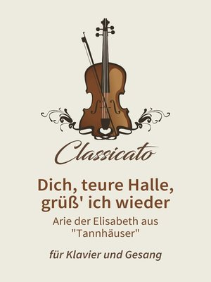 cover image of Dich, teure Halle, grüß' ich wieder