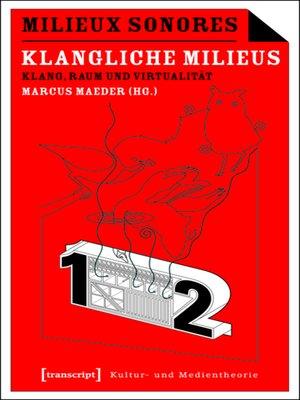 cover image of Milieux Sonores/Klangliche Milieus