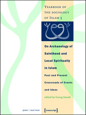 cover image of On Archaeology of Sainthood and Local Spirituality in Islam