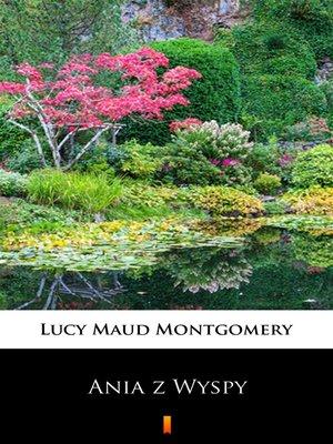 cover image of Ania z Wyspy
