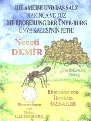 cover image of Die Ameise und das Salz & Die Eroberung der Ünye-Burg