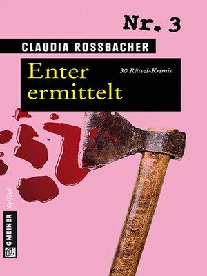 cover image of Enter ermittelt