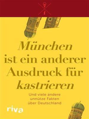 """cover image of """"München"""" ist ein anderer Ausdruck für """"kastrieren"""""""