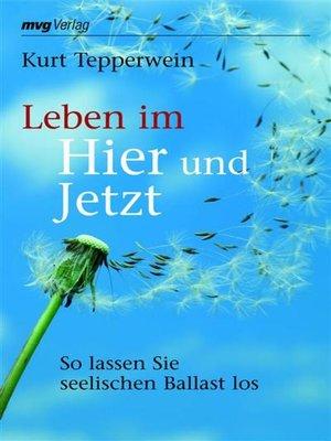 cover image of Leben im Hier und Jetzt
