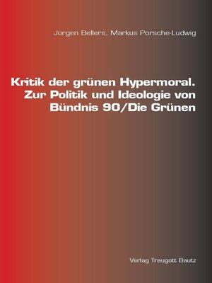 cover image of Kritik der grünen Hypermoral.