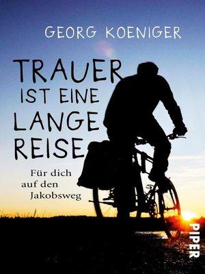 cover image of Trauer ist eine lange Reise