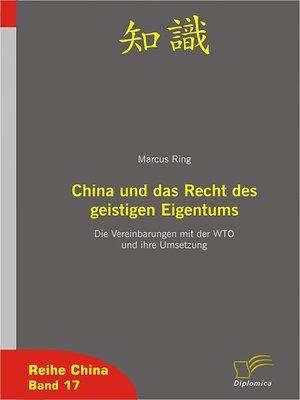 cover image of China und das Recht des geistigen Eigentums